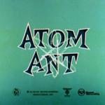 A Formiga Atômica (Atom Ant – 1965)