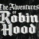 As Aventuras de Robin Hood (The Adventures of Robin Hood – 1955)