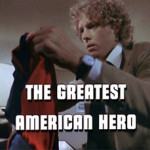 O Super-herói Americano (The Greatest American Hero – 1981)